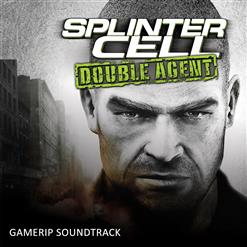 Tom Clancy's Splinter Cell: Double Agent - OST [Game Rip]
