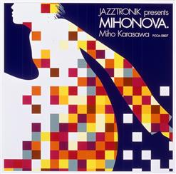 Jazztronik Presents Mihonova