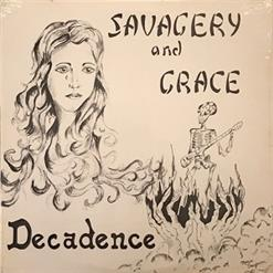 Savagery And Grace