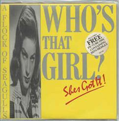 Who's That Girl (She's Got It)